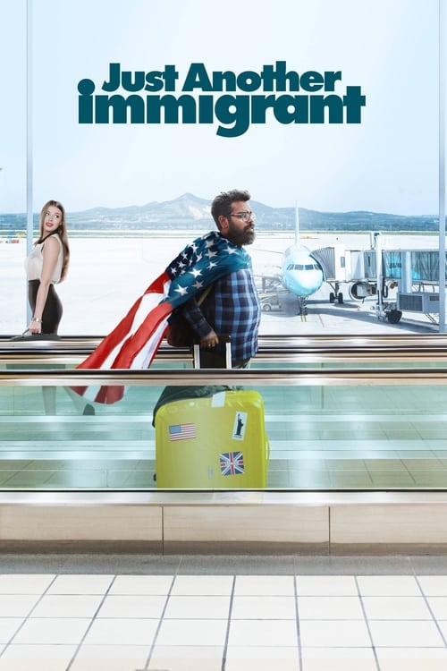 Just Another Immigrant (2018)
