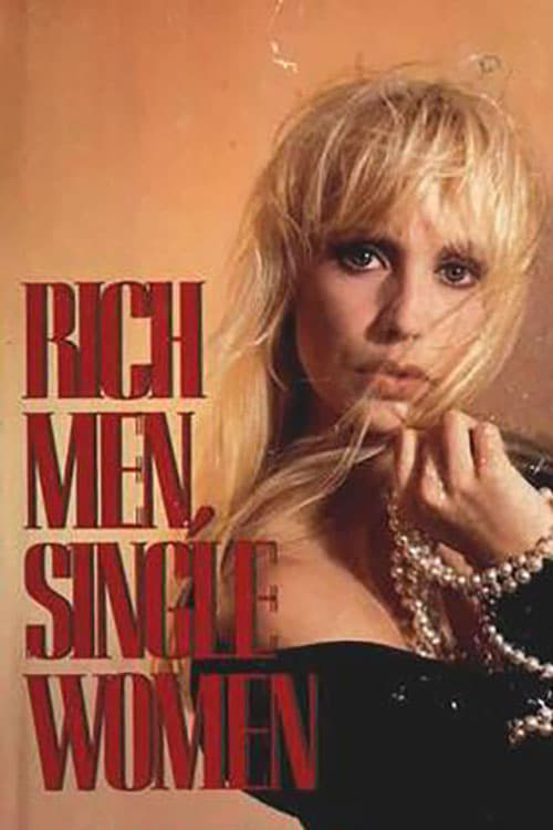 Ver Rich Men, Single Women Gratis En Español