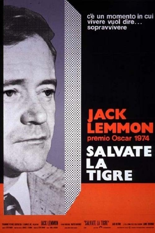 Salvate la tigre (1973)