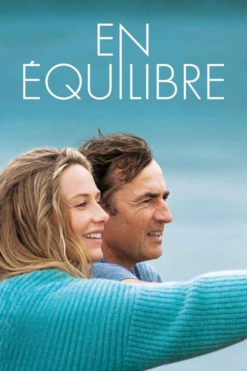 Regarder Le Film En équilibre Gratuit En Français