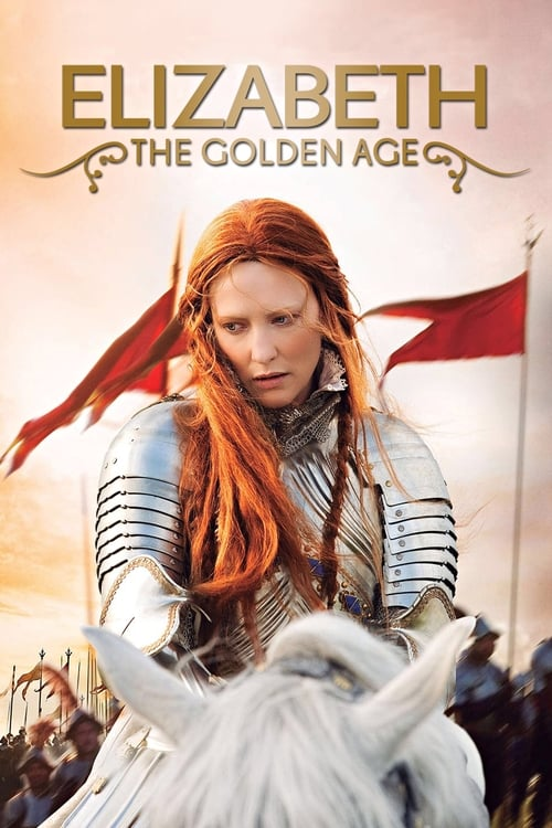Watch Elizabeth: The Golden Age (2007) Best Quality Movie