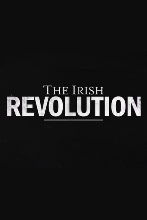 The Irish Revolution (2019)