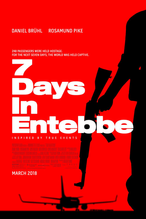 Watch 7 Days in Entebbe Online Christiantimes