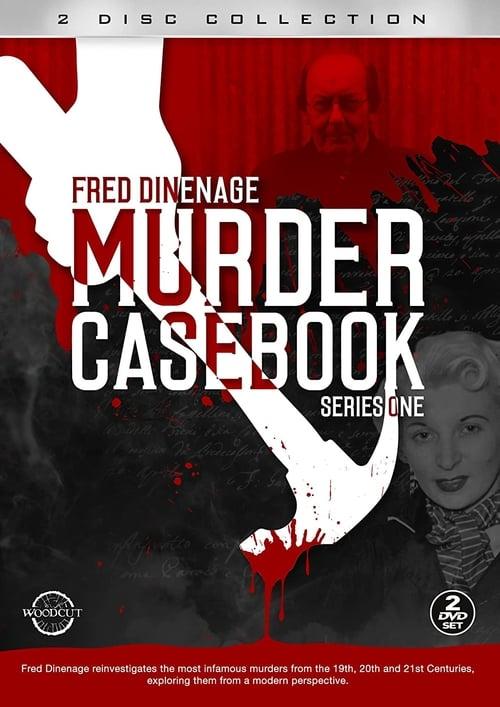 Fred Dinenage - Murder Casebook