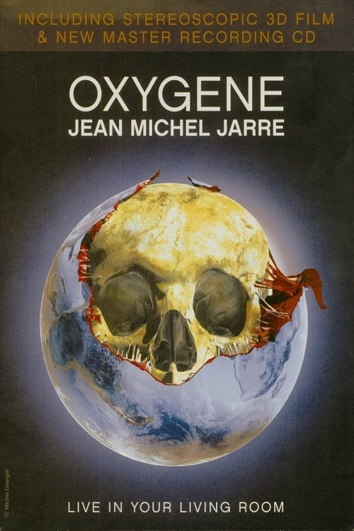 Jean Michel Jarre - Oxygene: Live In Your Living Room (2007)