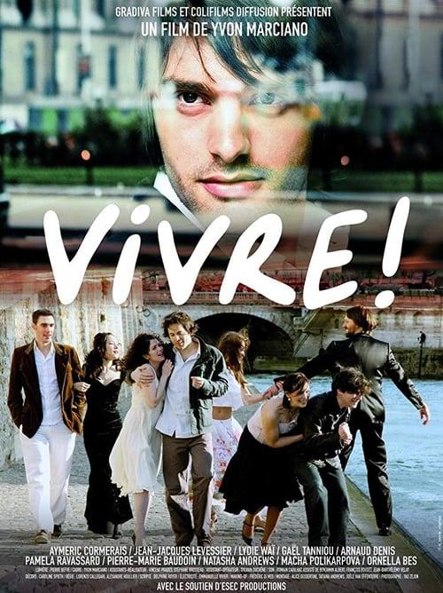Vivre! (2009)