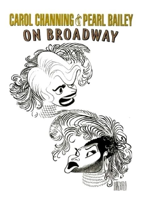 Sledujte Carol Channing and Pearl Bailey: On Broadway V Dobré Kvalitě Zdarma