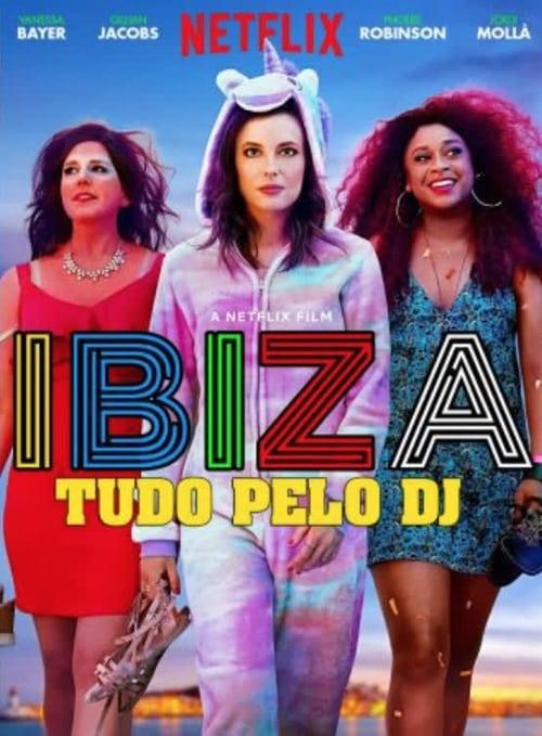Assistir Ibiza  -Tudo pelo DJ 2018 - HD 720p Dublado Online Grátis HD