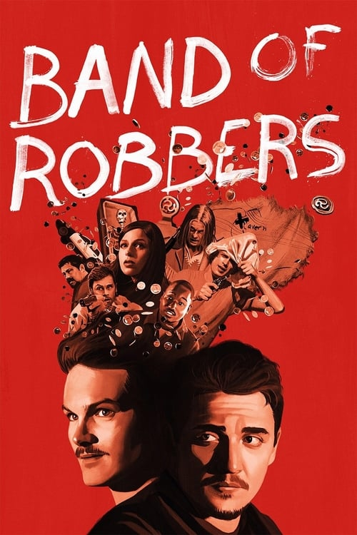 Watch Band of Robbers online