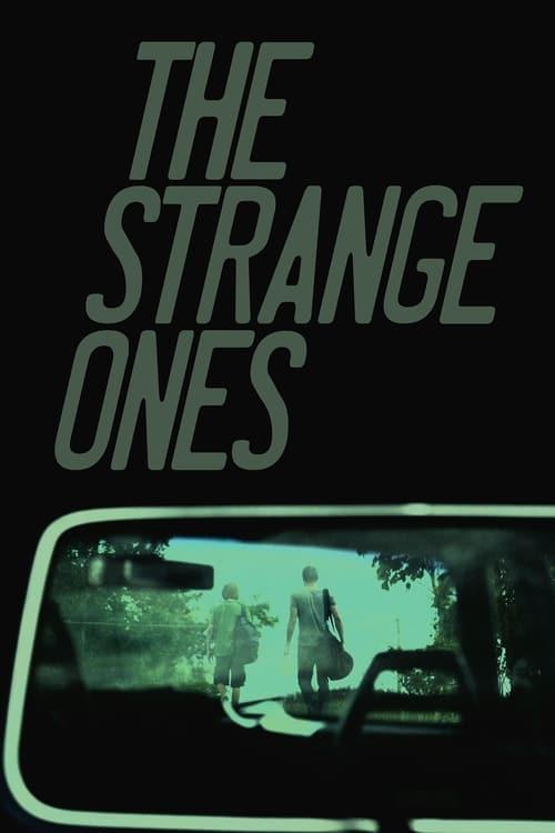 مشاهدة الفيلم The Strange Ones مجانا