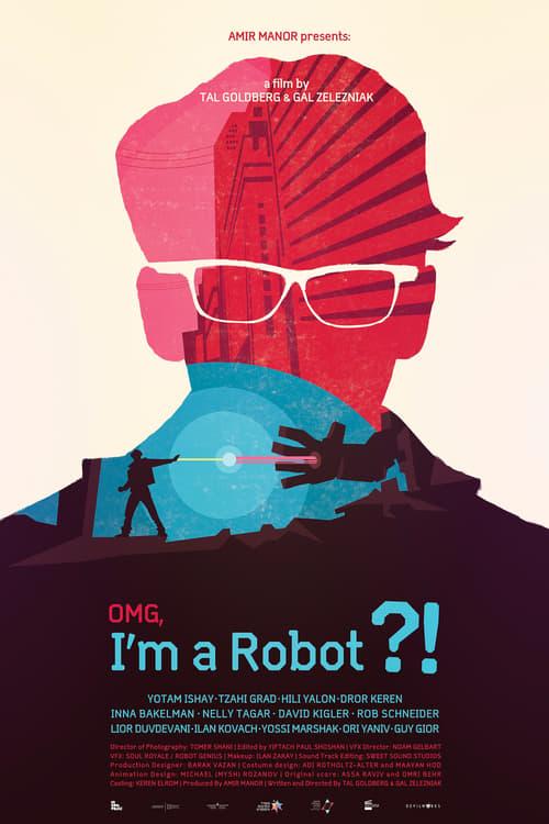 OMG, I'm a Robot! (2015)
