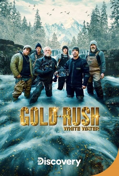 Gold Rush: White Water ( Gold Rush: White Water )