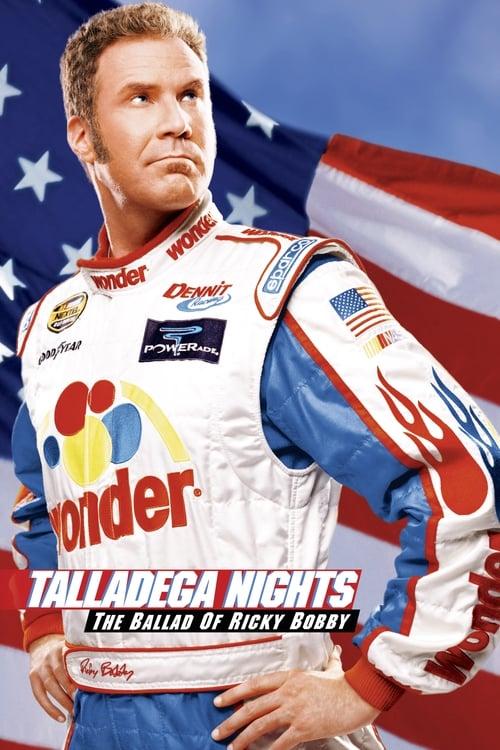 Talladega Nights: The Ballad of Ricky Bobby film en streaming