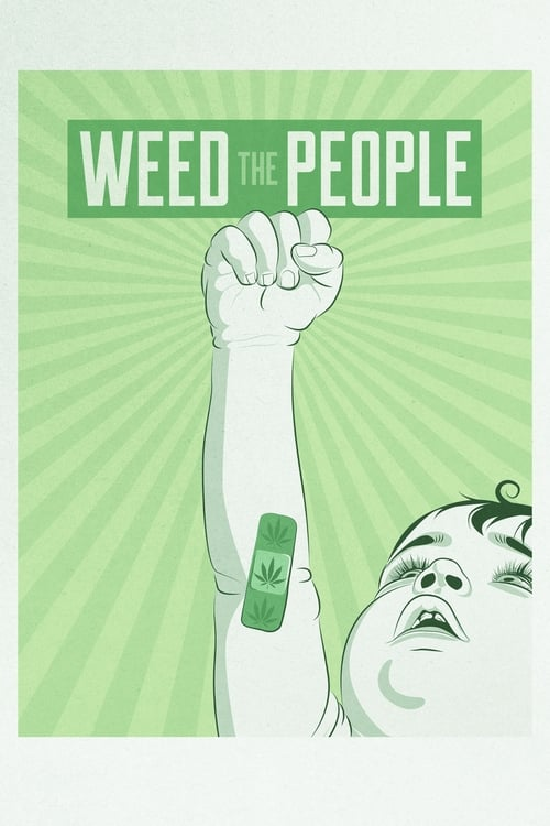Weed the People - Poster