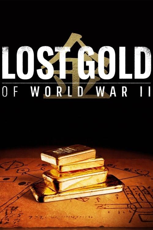 Lost Gold of World War II