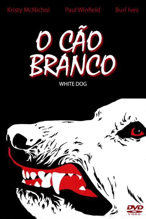 Filme O Cão Branco Completamente Grátis