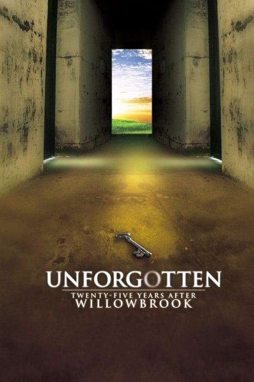 Unforgotten: Twenty-Five Years After Willowbrook (1997) Poster
