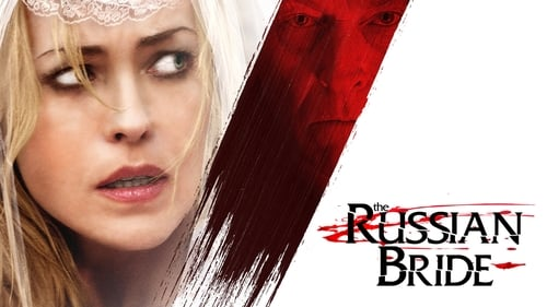 The Russian Bride English Film