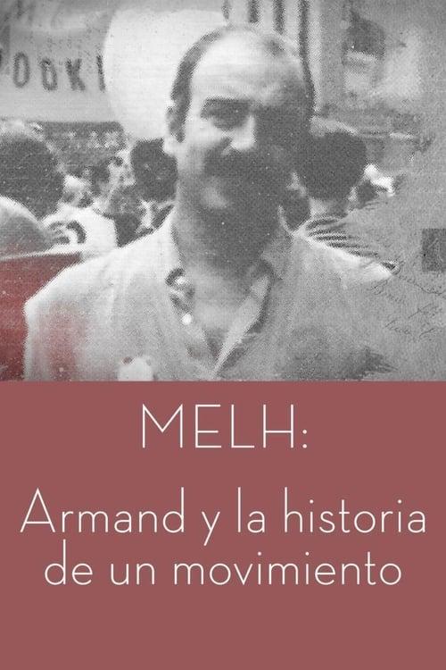 MELH: Armand y la historia de un movimiento