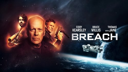 Breach - Deep in space they are not alone. - Azwaad Movie Database