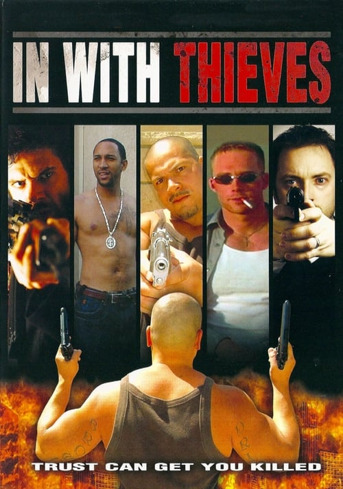 Assistir In with Thieves Em Boa Qualidade Hd 1080p