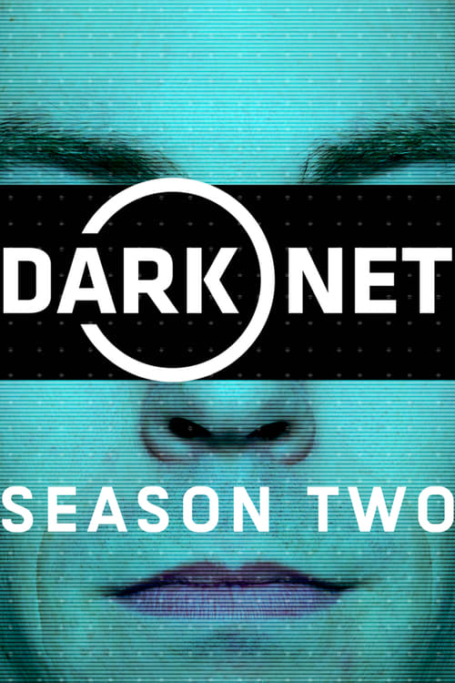Dark Net: Season 2