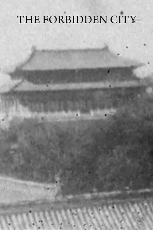 Regarder Le Film The Forbidden City, Pekin En Français