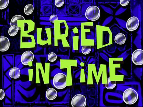 Spongebob Squarepants 2010 Hd Tv: Season 7 – Episode Buried in Time