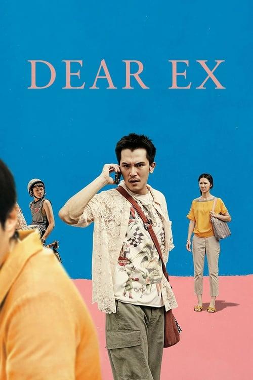 Watch Dear Ex online