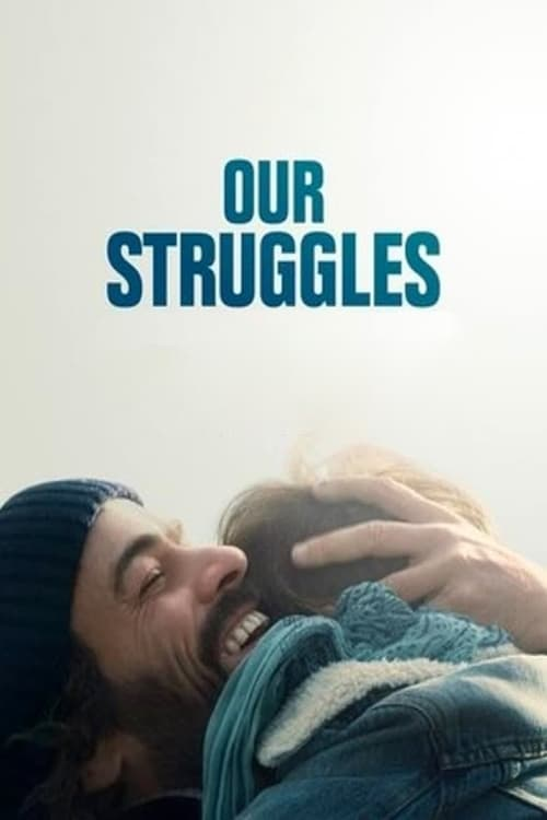 Our Struggles - Poster