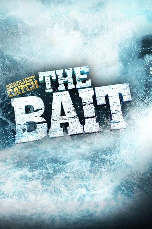 Deadliest Catch: The Bait