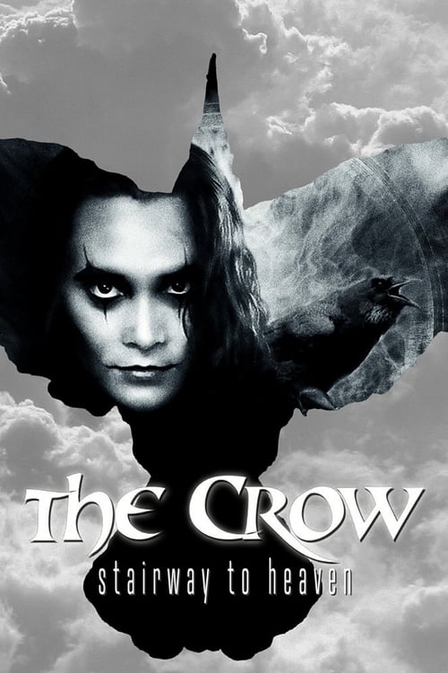 The Crow: Stairway to Heaven-Azwaad Movie Database