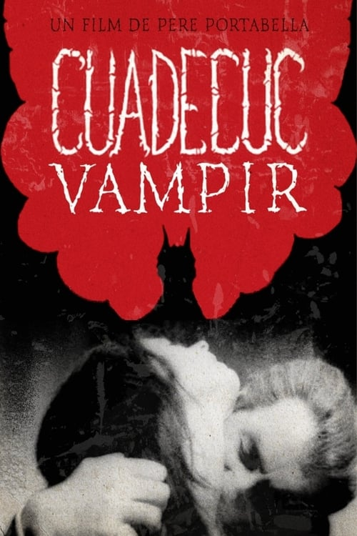 Regarder Le Film Cuadecuc, vampir Gratuit En Français