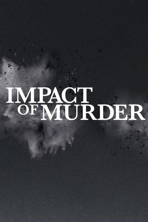 Impact of Murder (2019)