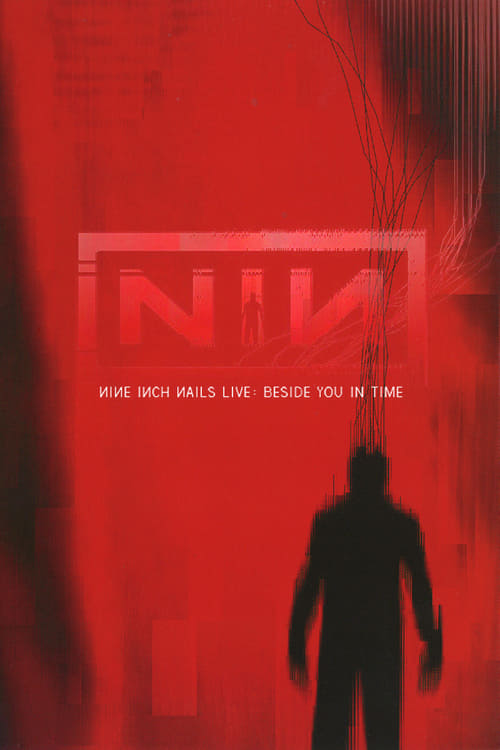 Mira Nine Inch Nails: Beside You in Time Gratis En Línea