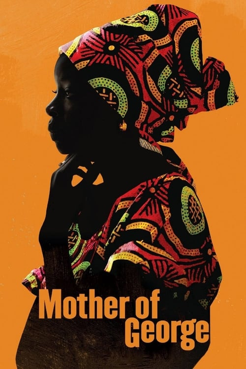 Watch Mother of George Online