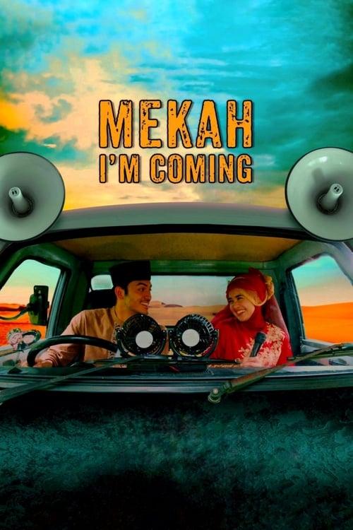 Assistir Filme Mekah I'm Coming Com Legendas Em Português