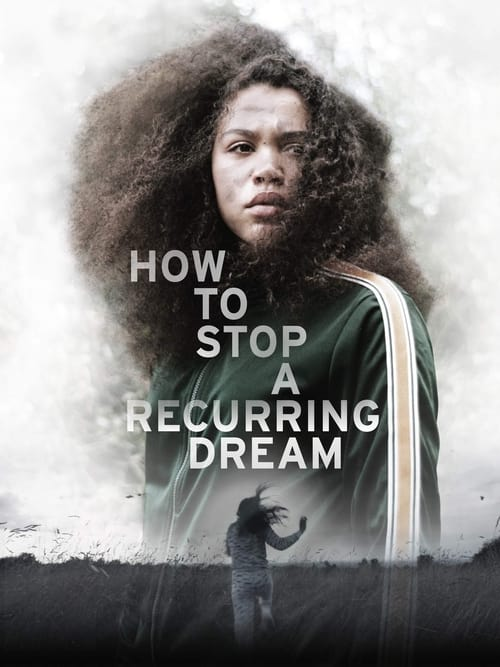 How to Stop a Recurring Dream Poster