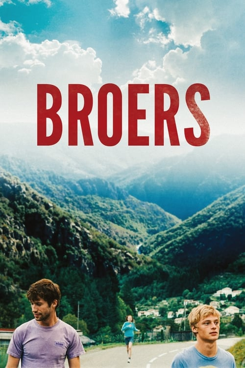 Regardez ஜ Broers Film en Streaming Entier