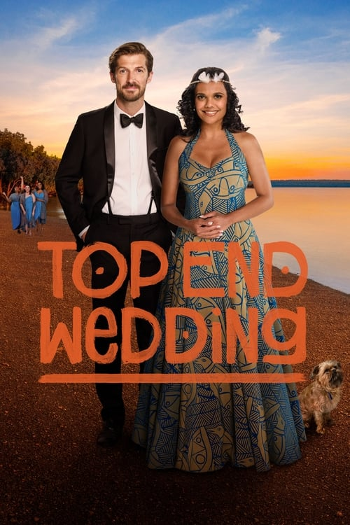 Película Top End Wedding Gratis En Español