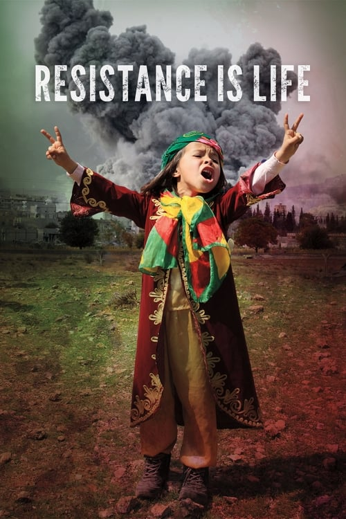 Resistance Is Life - Poster