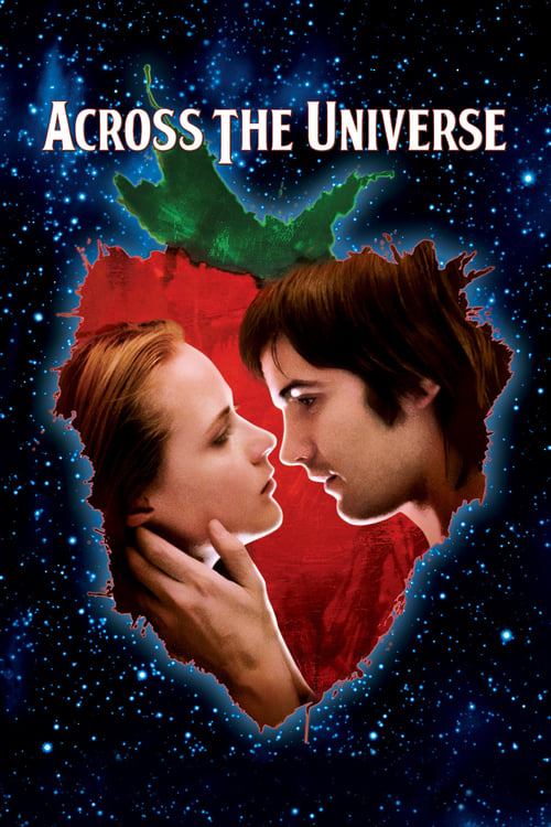 Watch Across the Universe (2007) Best Quality Movie