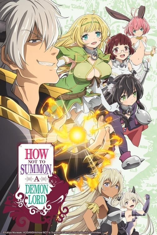 How Not to Summon a Demon Lord (2018)
