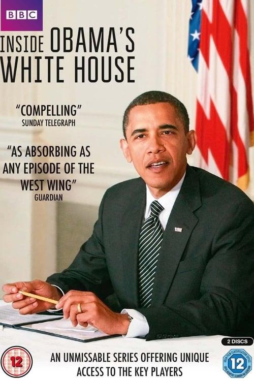 Inside Obama's White House ( Inside Obama's White House )