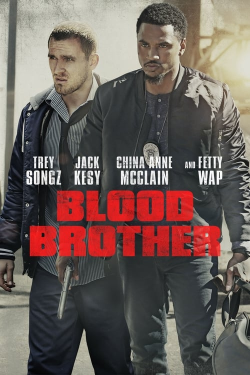 Download Blood Brother (2018) Movie Free Online