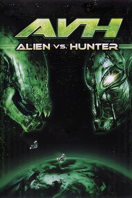 Film Alien vs. Hunter De Bonne Qualité Gratuitement