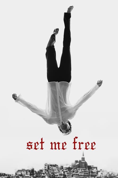 Set Me Free (2014)