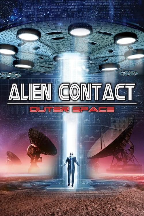 Watch Alien Contact: Outer Space online