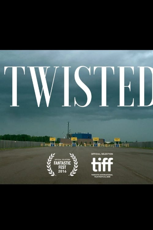 Twisted (2016)