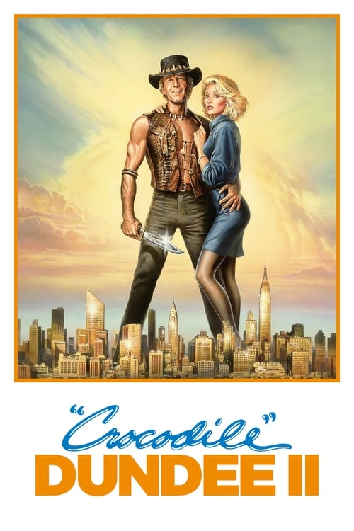 Watch Crocodile Dundee II (1988) Best Quality Movie